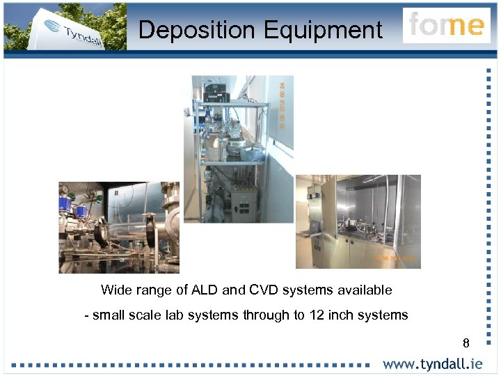 Deposition Equipment Wide range of ALD and CVD systems available - small scale lab