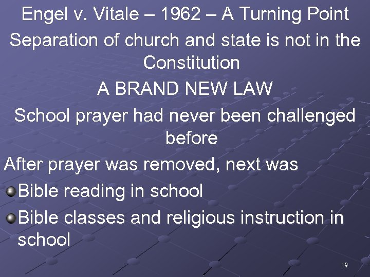 Engel v. Vitale – 1962 – A Turning Point Separation of church and state