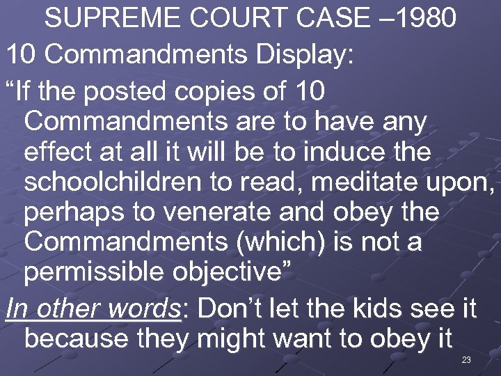 """SUPREME COURT CASE – 1980 10 Commandments Display: """"If the posted copies of 10"""