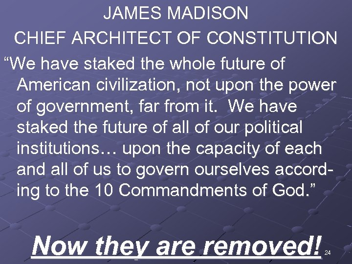 """JAMES MADISON CHIEF ARCHITECT OF CONSTITUTION """"We have staked the whole future of American"""