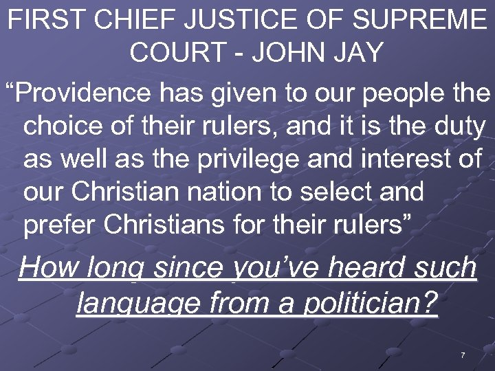 """FIRST CHIEF JUSTICE OF SUPREME COURT - JOHN JAY """"Providence has given to our"""