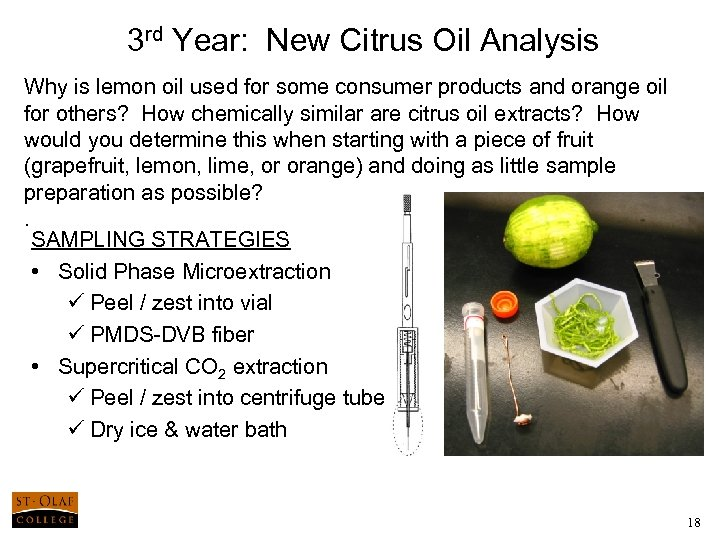 3 rd Year: New Citrus Oil Analysis Why is lemon oil used for some