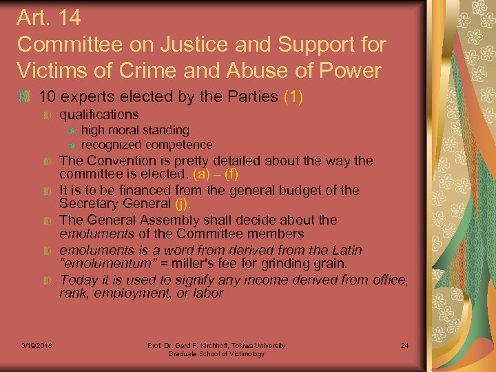Art. 14 Committee on Justice and Support for Victims of Crime and Abuse of