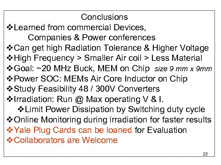 Conclusions v. Learned from commercial Devices, Companies & Power conferences v. Can get