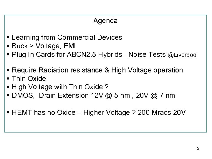 Agenda § Learning from Commercial Devices § Buck > Voltage, EMI § Plug In