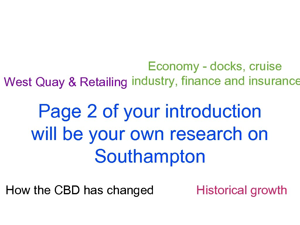 Economy - docks, cruise West Quay & Retailing industry, finance and insurance Page 2