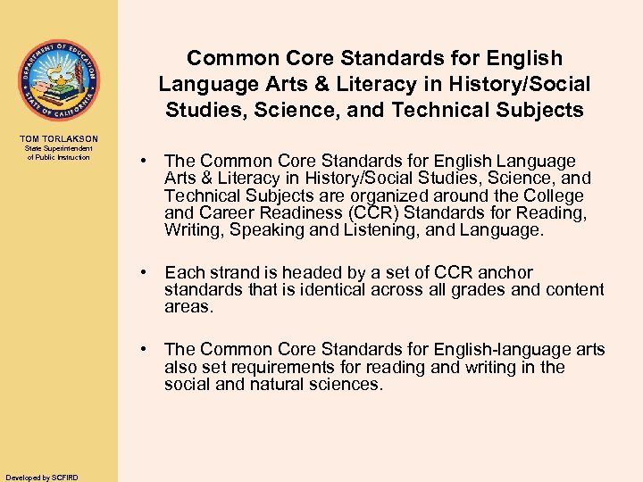 Common Core Standards for English Language Arts & Literacy in History/Social Studies, Science, and