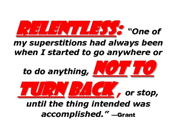 """Relentless: """"One of my superstitions had always been when I started to go anywhere"""