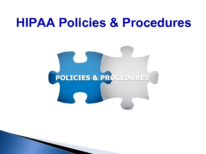 HIPAA Policies & Procedures