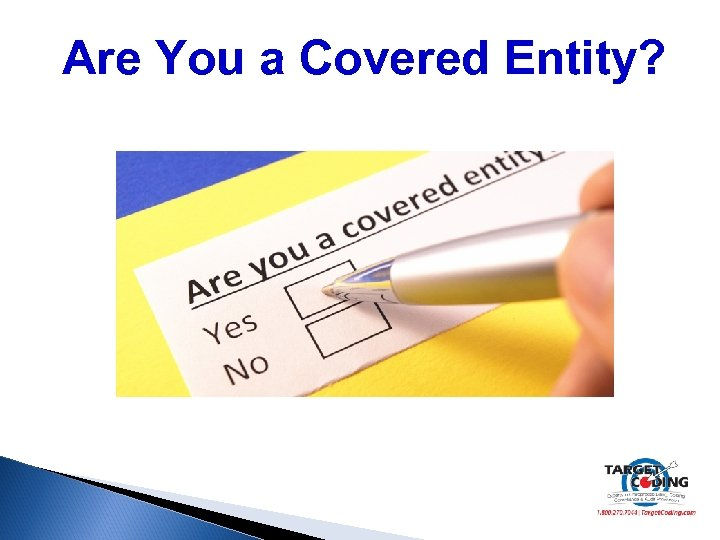 Are You a Covered Entity?