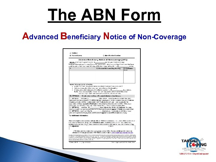 The ABN Form Advanced Beneficiary Notice of Non-Coverage