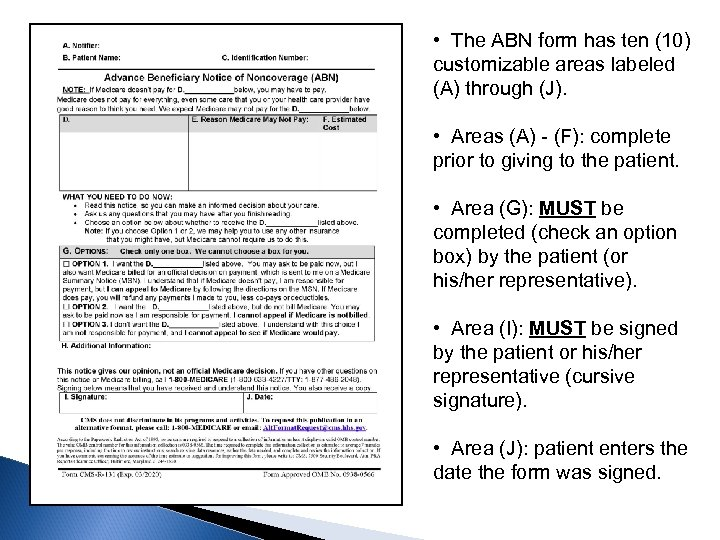 • The ABN form has ten (10) customizable areas labeled (A) through (J).