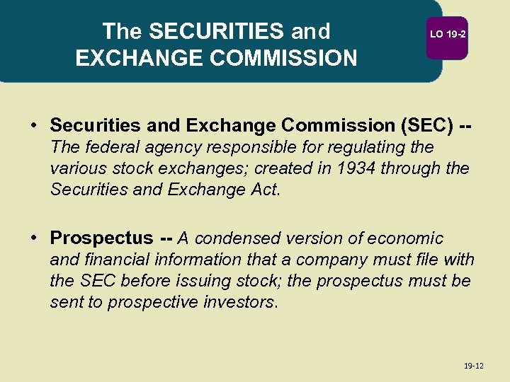The SECURITIES and EXCHANGE COMMISSION LO 19 -2 • Securities and Exchange Commission (SEC)