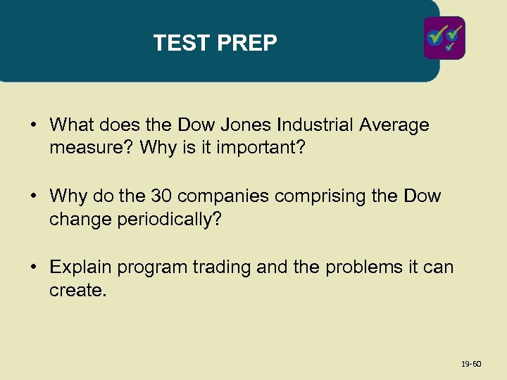 TEST PREP • What does the Dow Jones Industrial Average measure? Why is it