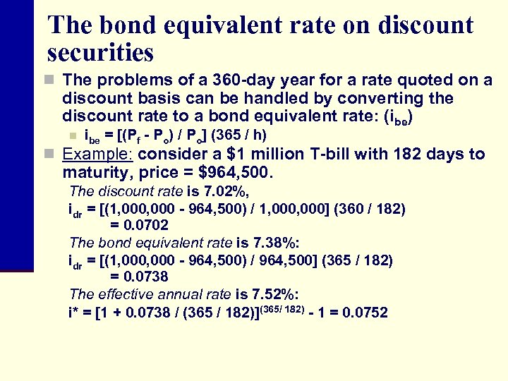The bond equivalent rate on discount securities n The problems of a 360 -day