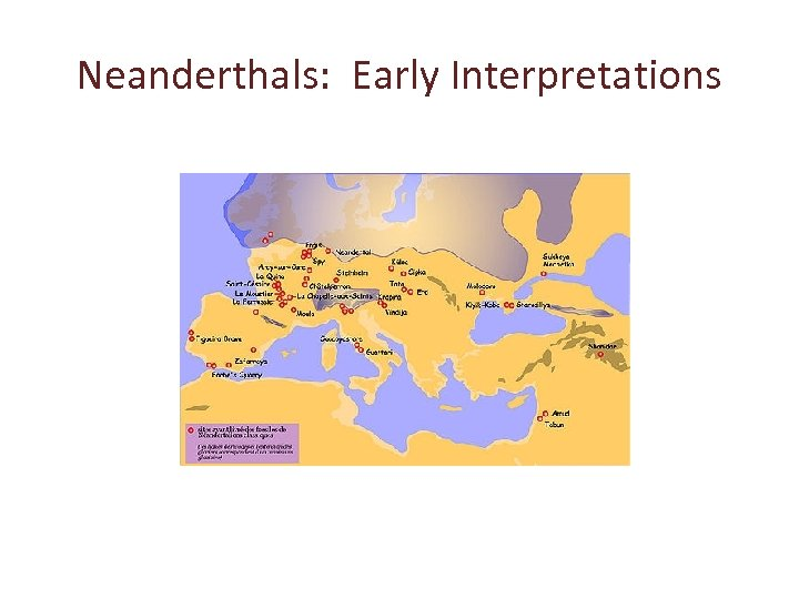 Neanderthals: Early Interpretations