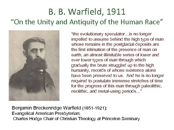 "B. B. Warfield, 1911 ""On the Unity and Antiquity of the Human Race"" ""the"