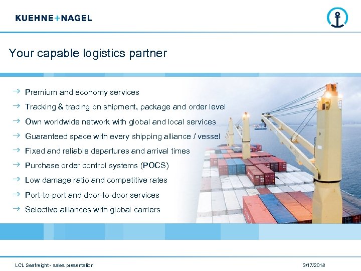 Your capable logistics partner Premium and economy services Tracking & tracing on shipment, package