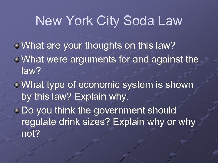 New York City Soda Law What are your thoughts on this law? What were