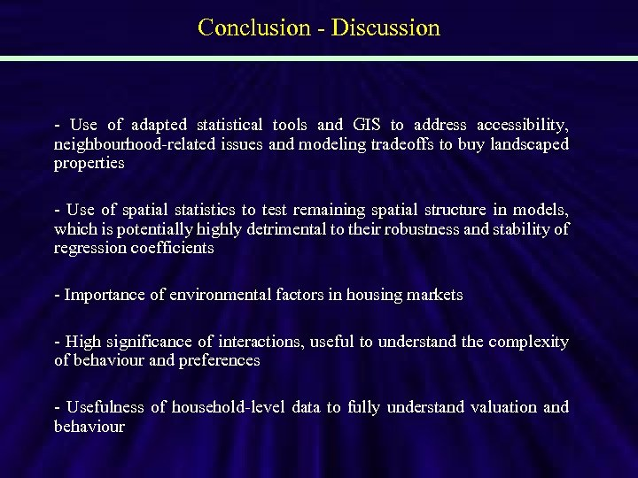 Conclusion - Discussion - Use of adapted statistical tools and GIS to address accessibility,