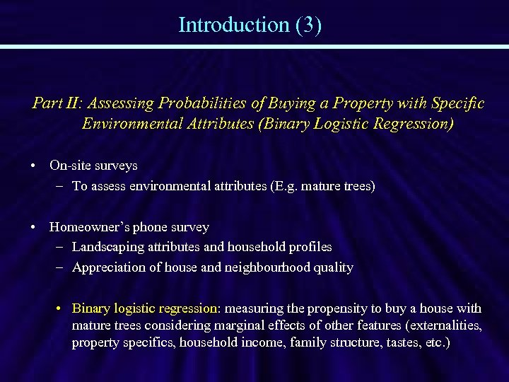 Introduction (3) Part II: Assessing Probabilities of Buying a Property with Specific Environmental Attributes