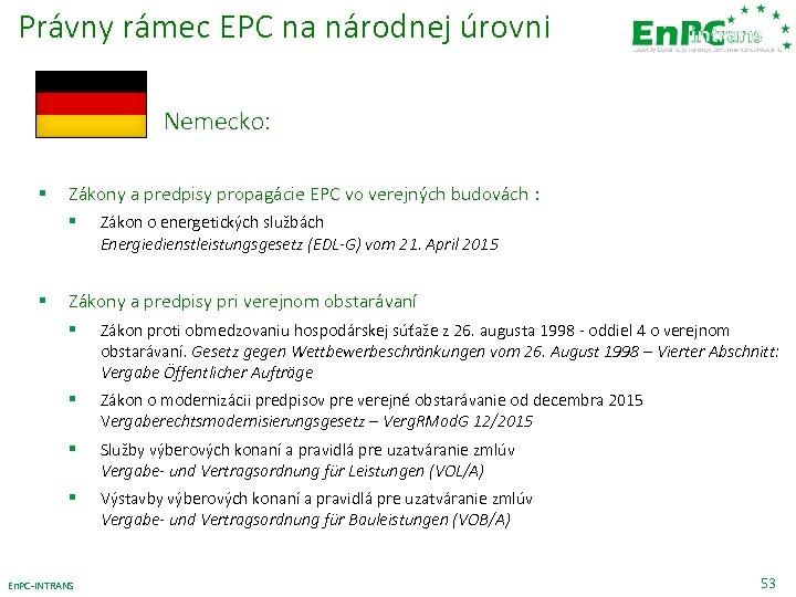 Právny rámec EPC na národnej úrovni Nemecko: § Zákony a predpisy propagácie EPC vo