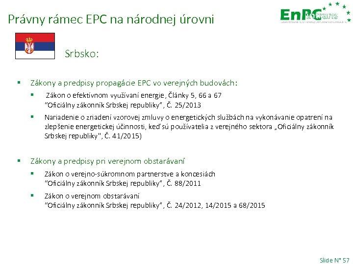 Právny rámec EPC na národnej úrovni Srbsko: § Zákony a predpisy propagácie EPC vo