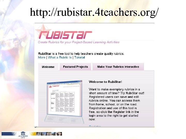 http: //rubistar. 4 teachers. org/