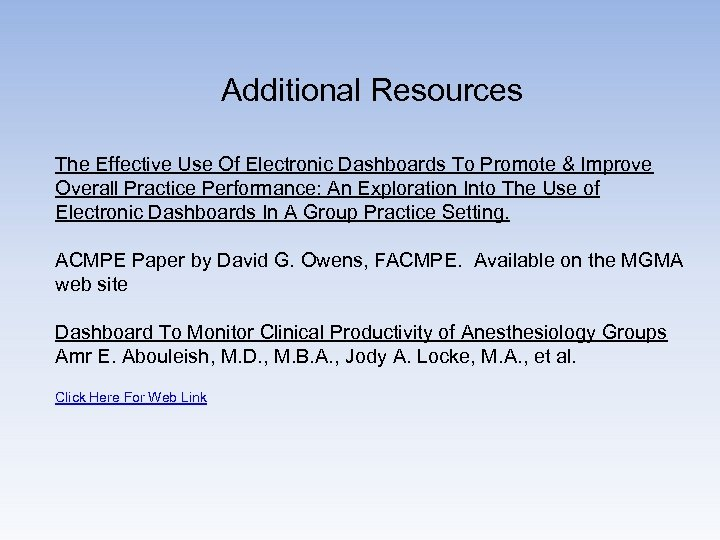 Additional Resources The Effective Use Of Electronic Dashboards To Promote & Improve Overall Practice