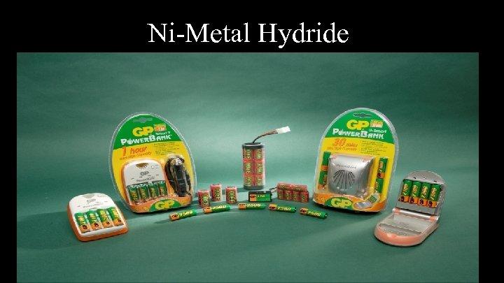 Ni-Metal Hydride