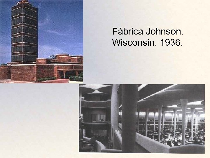 Fábrica Johnson. Wisconsin. 1936.