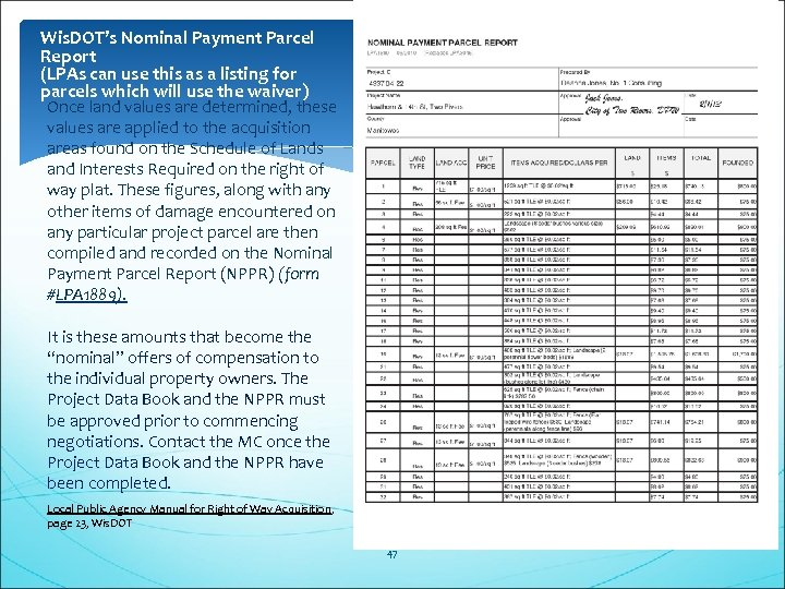 Wis. DOT's Nominal Payment Parcel Report (LPAs can use this as a listing for