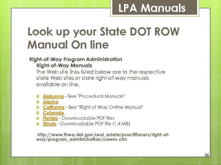 LPA Manuals Look up your State DOT ROW Manual On line Right-of-Way Program Administration