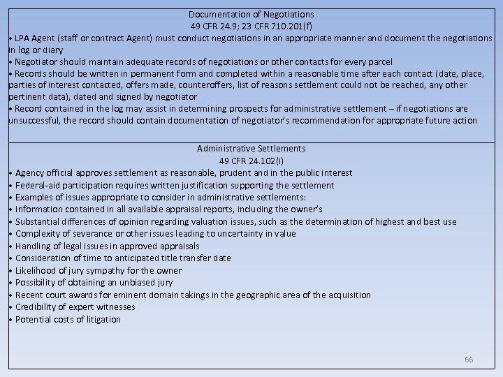Documentation of Negotiations 49 CFR 24. 9; 23 CFR 710. 201(f) • LPA Agent