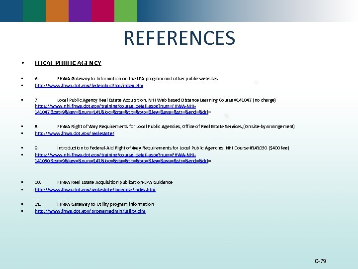 REFERENCES • LOCAL PUBLIC AGENCY • • 6. FHWA Gateway to Information on the
