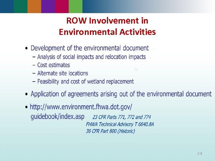 ROW Involvement in Environmental Activities 2 -9