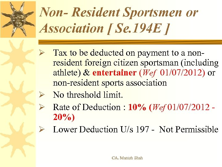 Non- Resident Sportsmen or Association [ Se. 194 E ] Ø Tax to be