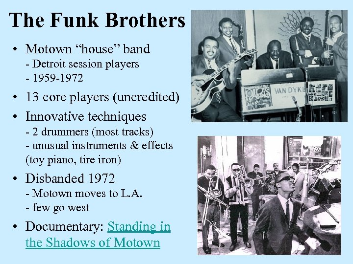 """The Funk Brothers • Motown """"house"""" band - Detroit session players - 1959 -1972"""