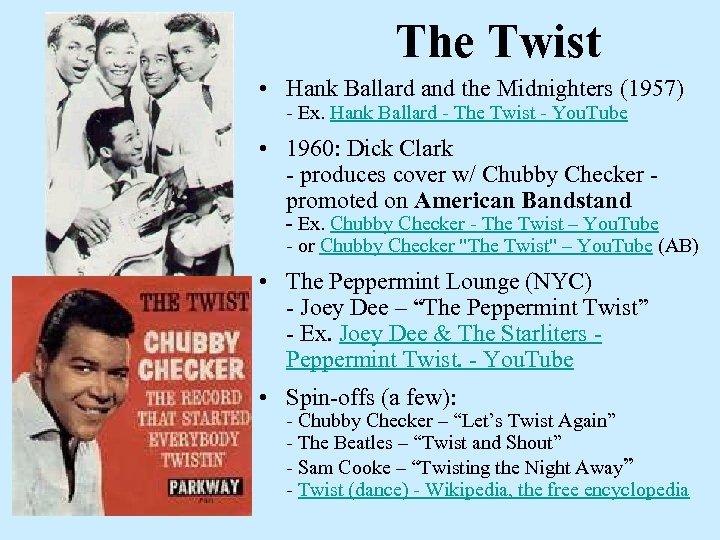 The Twist • Hank Ballard and the Midnighters (1957) - Ex. Hank Ballard -