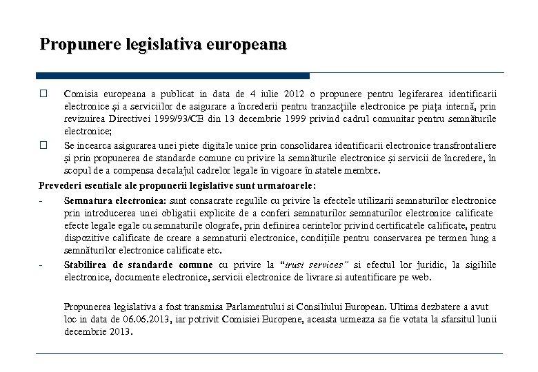Propunere legislativa europeana o Comisia europeana a publicat in data de 4 iulie 2012