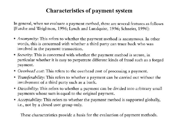 Characteristics of payment system