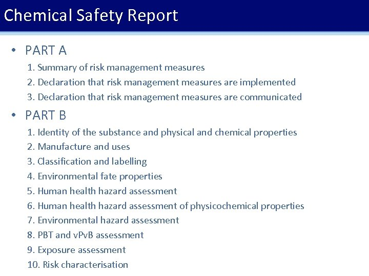 Chemical Safety Report • PART A 1. Summary of risk management measures 2. Declaration