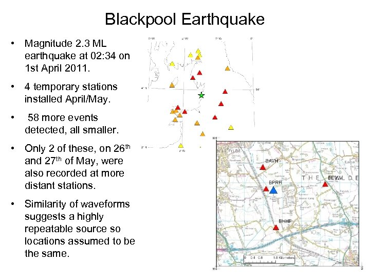 Blackpool Earthquake • Magnitude 2. 3 ML earthquake at 02: 34 on 1 st