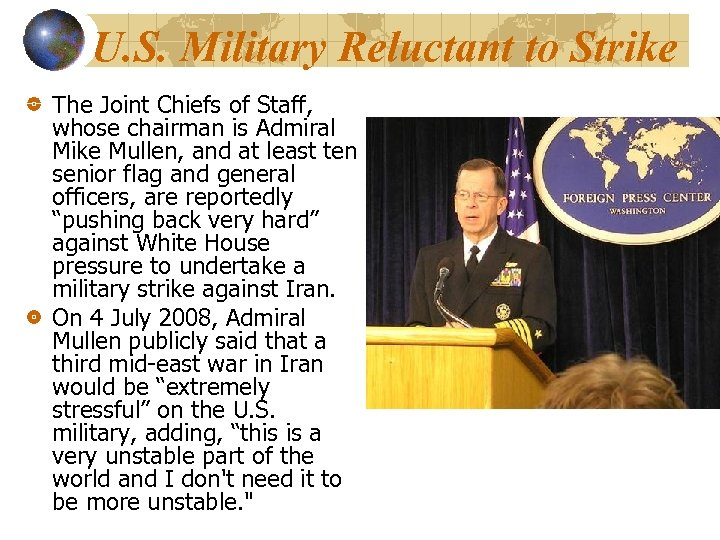 U. S. Military Reluctant to Strike The Joint Chiefs of Staff, whose chairman is