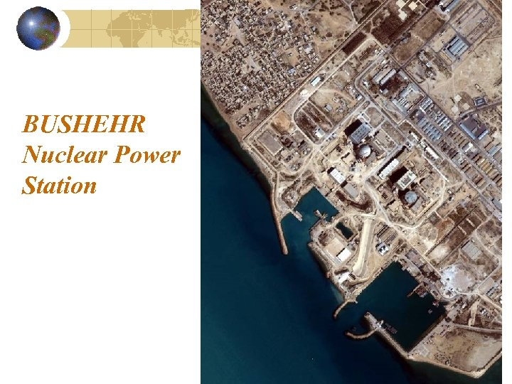 BUSHEHR Nuclear Power Station