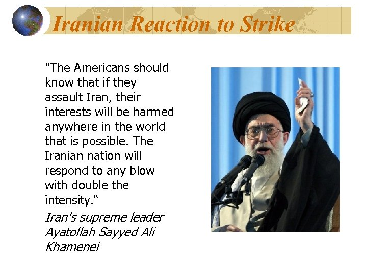Iranian Reaction to Strike