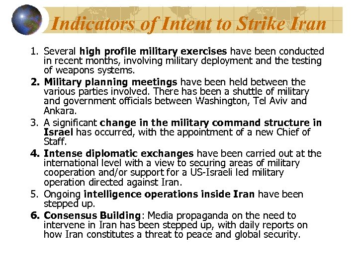 Indicators of Intent to Strike Iran 1. Several high profile military exercises have been