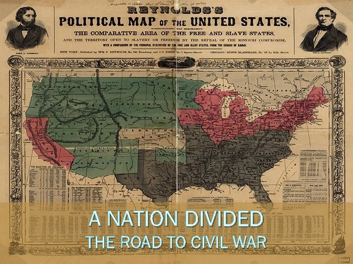 A NATION DIVIDED THE ROAD TO CIVIL WAR