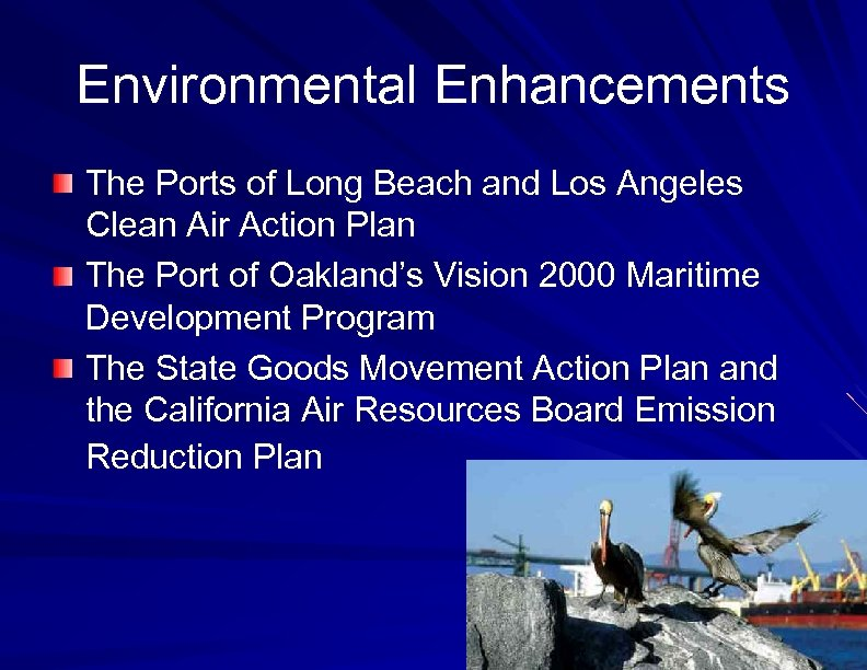 Environmental Enhancements The Ports of Long Beach and Los Angeles Clean Air Action Plan