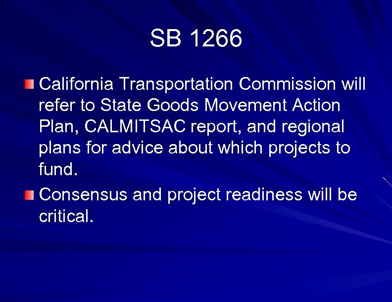 SB 1266 California Transportation Commission will refer to State Goods Movement Action Plan, CALMITSAC